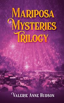 Mariposa Mysteries Trilogy